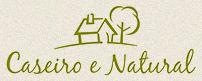 Caseiro e Natural